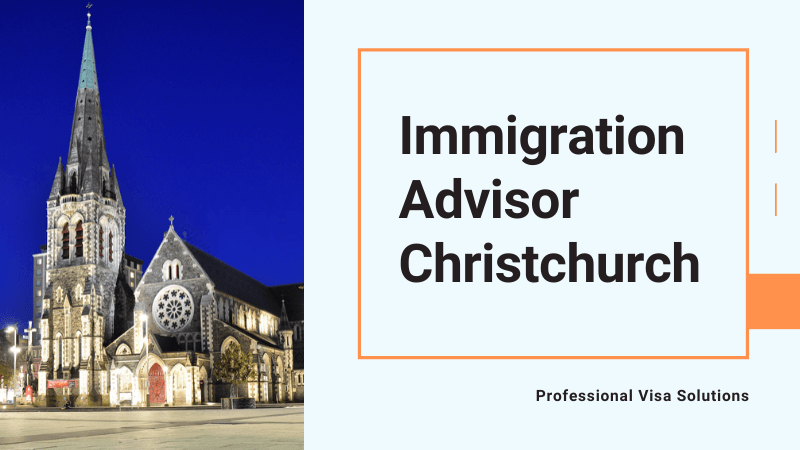 The Most Competent and Competitively Priced Immigration Advisor in Christchurch
