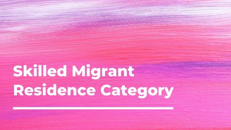 Skilled Migrant Residence Category