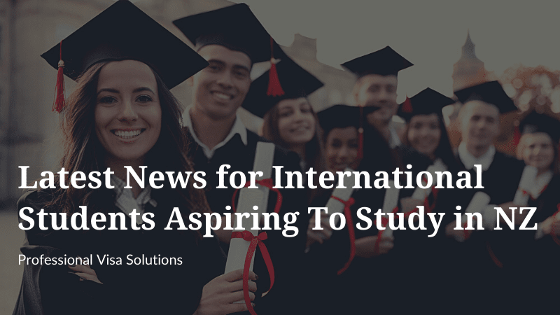 Latest News for International Students Aspiring to Study in NZ