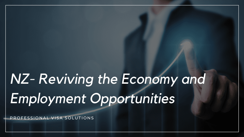 NZ - Reviving the Economy and Employment Opportunities