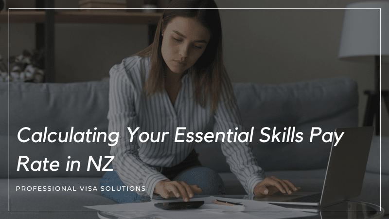 Calculating Your Essential Skills Pay Rate in NZ - A Detailed Insight