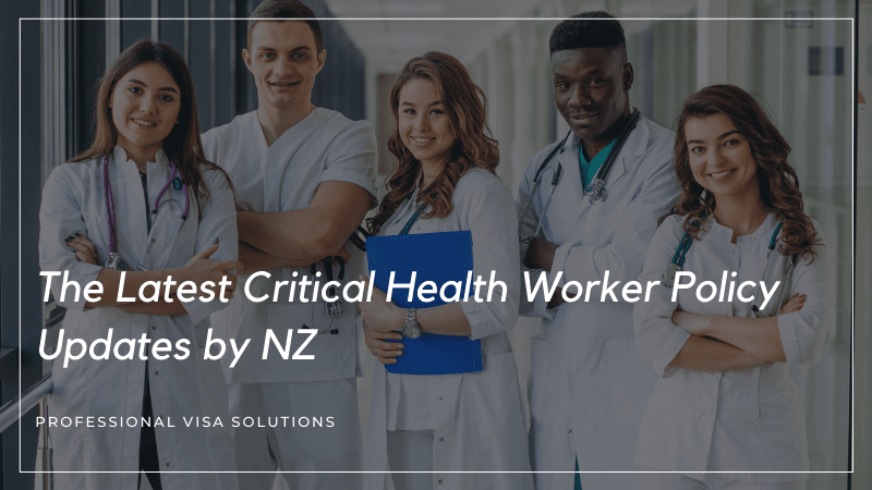 The Latest Critical Health Worker Policy Updates by NZ