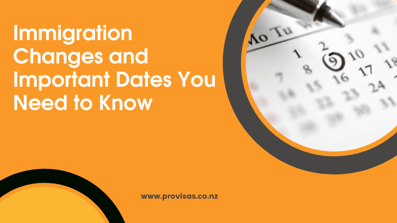 Immigration Changes and Important Dates You Need to Know